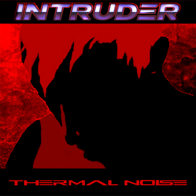 Intrudder - Thermal Noise