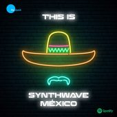 This is Synthwave Mexico by PurZynth
